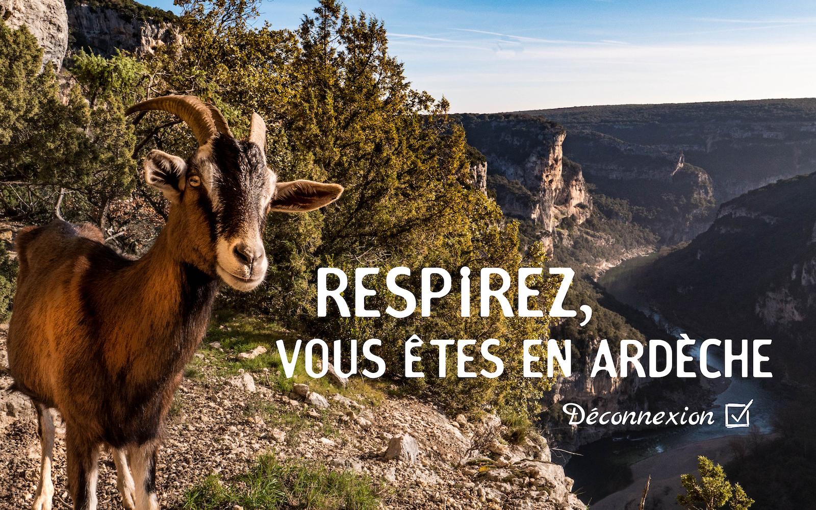 Déconnectez, vous êtes en Ardèche !